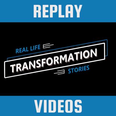 Life Transformation Testimonies